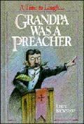 Grandpa Was a Preacher