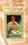 Psalm in My Heart: Daily Devotionals from the Book of Psalms - Leroy Brownlow - Hardcover