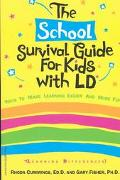 School Survival Guide for Kids With Ld* (*Learning Differences
