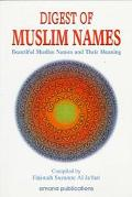 Digest of Muslim Names Beautiful Muslim Names and Their Meaning