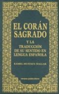 Coran Sagrado Y LA Traduccion De Su Sentido En Lengua Espanola (Spanish Qur'an With Arabic T...