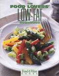 The Food and Wine Magazine's: The Food Lover's Low-Fat Cookbook - Food and Wine Magazine - H...