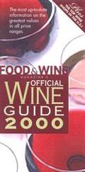 Food & Wine Magazine's Wine 2000: Official Guide
