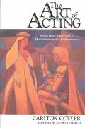 Art of Acting From Basic Exercises to Multidimensional Performances