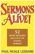 Sermons Alive! 52 Short Dramatic Sketches for Sunday Worship