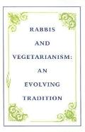 Rabbis and Vegetarianism An Evolving Tradition