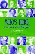 Who's Here The Heart of the Hamptons
