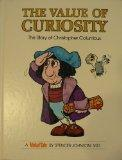 The Value of Curiosity: The Story of Christopher Columbus (ValueTales Series)