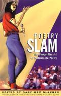 Poetry Slam The Competitive Art of Performance Poetry