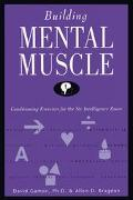 Building Mental Muscle Conditioning Exercise for the Six Intelligence Zones