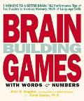 Brain Building Games With Words and Numbers (Mostly)