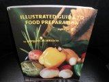 Illustrated Guide To Food Preparation (Eighth Edition)