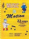 Music in Motion: Twenty-Two Songs in Signing Exact English for Children