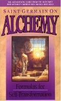 Saint Germain on Alchemy Formulas for Self-Transformation