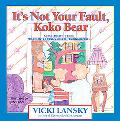 It's Not Your Fault, Koko Bear Osread-Together Book for Parents & Young Children During Divo...
