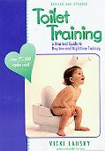 Toilet Training A Practical Guide to Daytime and Nighttime Training