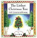The Littlest Christmas Tree: A Tale of Growing and Becoming