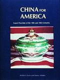 China for America Export Porcelain of the 18th and 19th Centuries