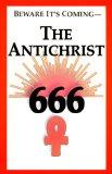 Beware It's Coming The Antichrist 666