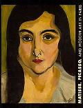 Matisse, Picasso, and Modern Art in Paris: The T. Catesby Jones Collections at the Virginia ...