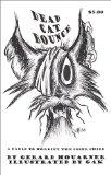 Dead Cat Bounce: Story by Gerard Houarner ; Illustrated by Gak