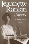 Jeannette Rankin America's Conscience