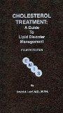 Cholesterol Treatment : User Guide to Lipid Disorder Managemen