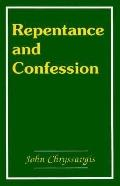 Repentance and Confession in the Orthodox Church