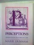 Perceptions (Observations On Everyday Life, Volume II)