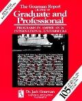 Gourman Report: A Rating of Graduate and Professional Programs in American and International...