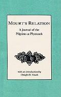 Mourt's Relation A Journal of the Pilgrims at Plymouth
