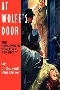 At Wolfe's Door The Nero Wolfe Novels of Rex Stout