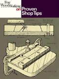 Fine Woodworking on Proven Shop Tips Selections from Methods of Work