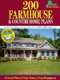 200 Farmhouse and Country Home Plans Classic and Modern Farmhouses from 1,299 to 4,890 Squar...