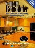 Home Remodeler: Plans and Ideas for Thirty-One Outstanding Remodeling Projects - Christina B...