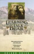 Learning to Talk Bear So Bears Can Listen