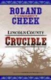 Lincoln County Crucible (Valediction for Revenge ; 3)