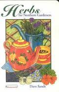 Herbs for Northern Gardeners