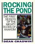 Rocking the Pond: The Mighty Ducks of Anaheim