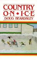 Country on Ice - Doug Beardsley - Hardcover