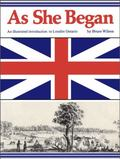 As She Began : An Illustrated Introduction to Loyalist Ontario