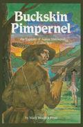 Buckskin Pimpernel: The Exploits of Justus Sherwood, Loyalist Spy - Mary B. Fryer - Paperback