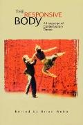 Responsive Body A Language of Contemporary Dance