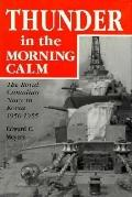 Thunder in the Morning Calm The Royal Canadian Navy in Korea 1950-1955