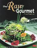Raw Gourmet Simple Recipes for Living Well
