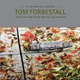 Tom Forrestall: A Car for All Seasons / Une voiture pour toutes les saisons