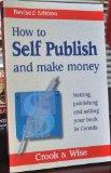 How to Self Publish and make money (Writing, publishing and selling your book in Canada)