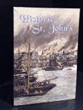 Historic St. John's : The City of Legends