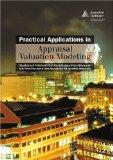 Practical Applications in Appraisal Valuation Modeling: Statistical Methods for Real Estate ...