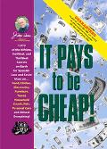 Jerry Baker's It Pays to Be Cheap 1,973 Of the Niftiest, Swiftiest, and Thriftiest Secrets o...